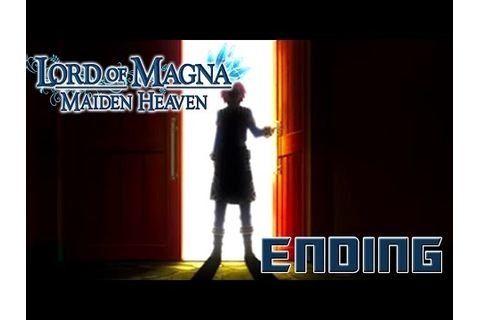 Lord of Magna: Maiden Heaven - Walkthrough Part 31 ENDING ...