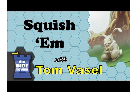 Squish 'Em Review - with Tom Vasel - YouTube