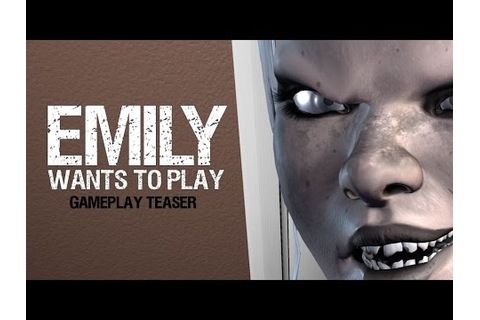 Emily Wants To Play - GamePlay Teaser - YouTube