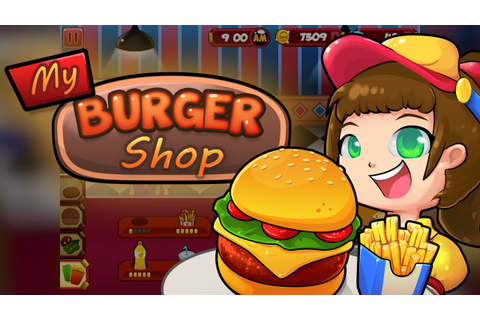 My Burger Shop - Fast Food Game for iPhone and Android ...