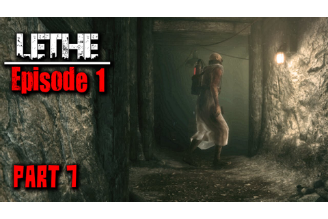 Lethe: Episode One | Gameplay - Part 7 - (No Commentary ...