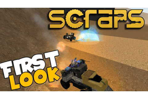 Scraps Gameplay Vehicle Combat / Building Game - First ...