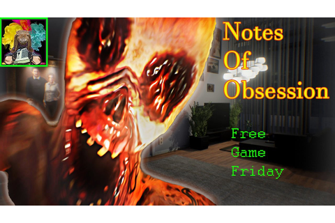 Notes Of Obsession | Free Game Friday | Explained ...