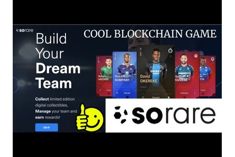 SORARE, One of the Coolest Blockchain Games - YouTube