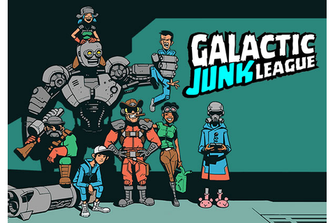 Galactic Junk League | MMOHuts
