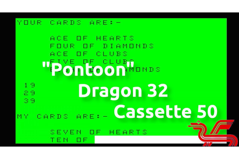 Pontoon (Dragon 32 Cassette 50 Game 14) - YouTube