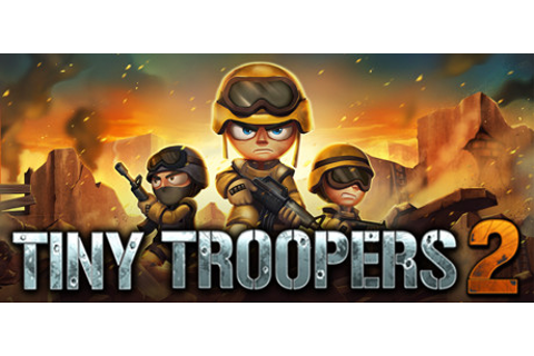 Tiny Troopers 2 on Steam