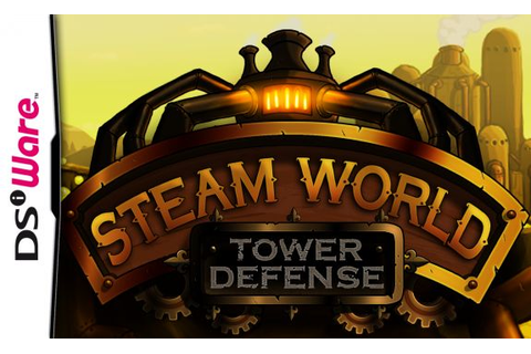 SteamWorld: Tower Defense (DSiWare) News, Reviews, Trailer ...