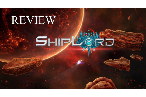 ShipLord [Game Review] - YouTube