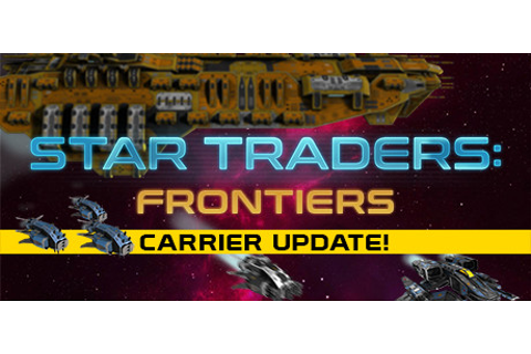 Star Traders: Frontiers on Steam