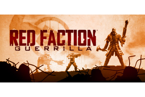 Red Faction: Guerrilla Game Full Version Free Download ...