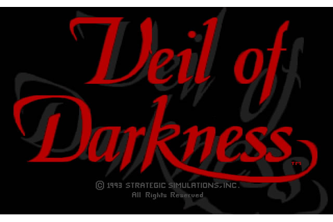 Download Veil of Darkness adventure for DOS (1993 ...