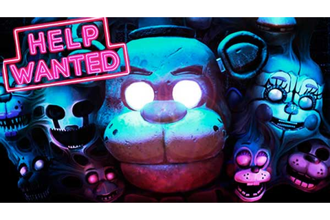 FIVE NIGHTS AT FREDDY'S VR ™: Help Wanted (FNAF 7) » Juego ...