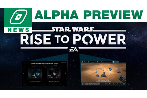 Star Wars: Rise To Power Alpha Preview | SYLO News - YouTube