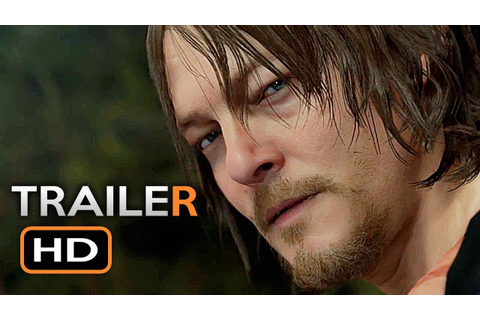 Death Stranding Gameplay Trailer (E3 2018) Norman Reedus ...