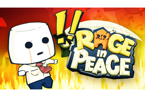 ACT 1 - RAGE IN PEACE - New Rage Game Rage in Peace Demo ...
