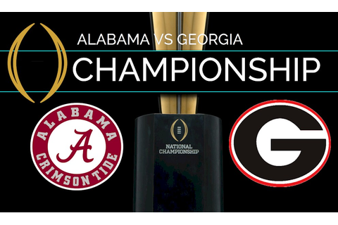 The College Football National Championship Game: Georgia ...