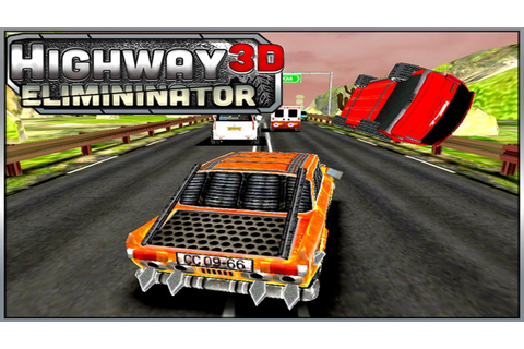 Highway Eliminator 3D ( Car Racing and Eliminating Game ...