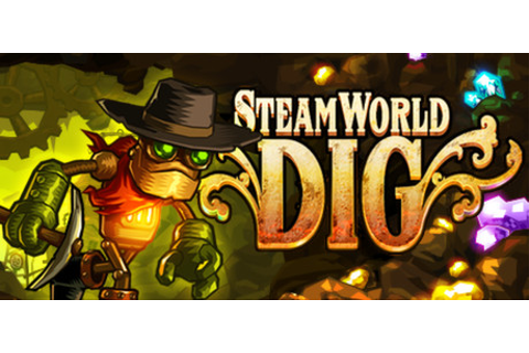 SteamWorld Dig on Steam