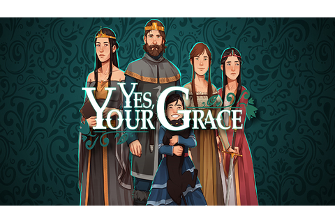 Yes, Your Grace - Download Full - Free GoG PC Games