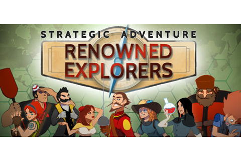 Renowned Explorers: International Society on Steam