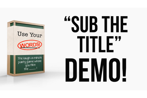 """Use Your Words!"" Sub The Title Mini-game Demo ..."