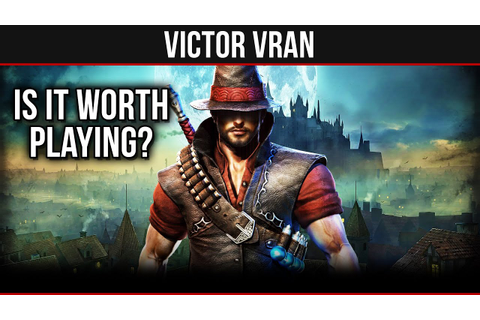 Victor Vran - Is It Worth Playing? (Overview & Gameplay ...