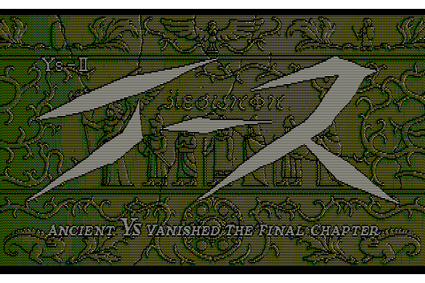 Download Ys II: Ancient Ys Vanished - The Final Chapter ...