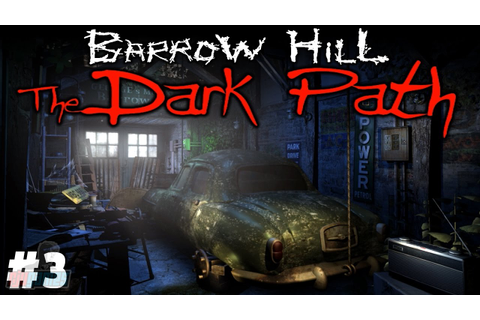 GARAGE - Barrow Hill: The Dark Path Part 3 | Walkthrough ...