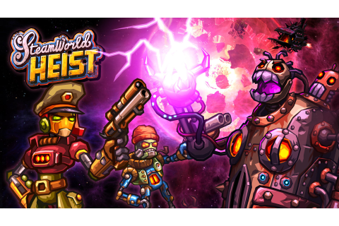 SteamWorld Heist Review -- Strategy Among the Stars