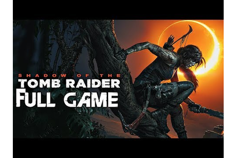 Shadow of The Tomb Raider - Gameplay Walkthrough Part 1 ...