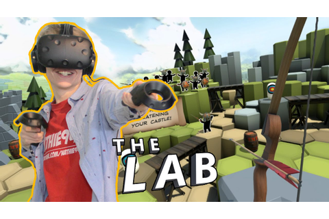 FIRST VR GAMEPLAY WITH THE VIVE! | The Lab (HTC Vive ...