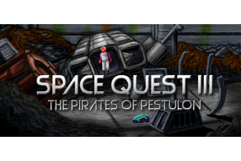 Space Quest III: The Pirates of Pestulon Details ...