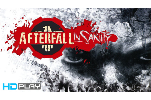 Afterfall InSanity Extended Edition - Gameplay PC | HD ...