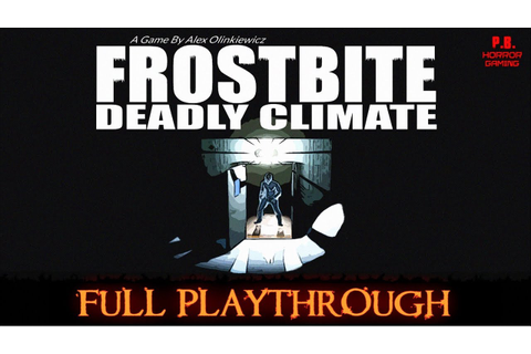FROSTBITE : Deadly Climate |Full Playthrough| Gameplay ...