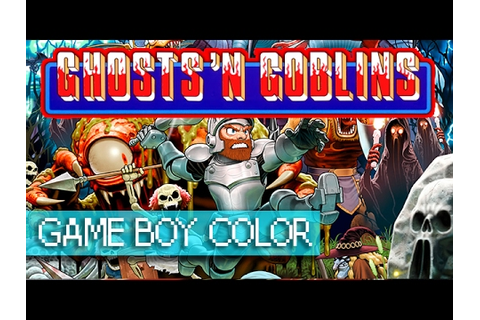 Ghosts'n Goblins - Game Boy Color - YouTube