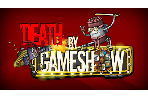 REVIEW / Death by Game Show (PC) - That VideoGame Blog