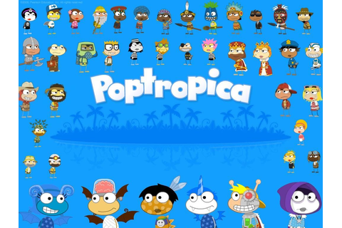 Poptropica is a fun online game for kids were u have to ...