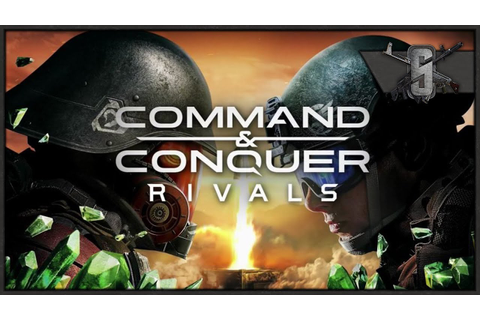 NEW COMMAND AND CONQUER RIVALS GAME - EA vs Westwood - YouTube