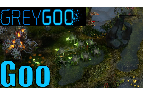 Grey Goo Skirmish Gameplay - Goo - YouTube