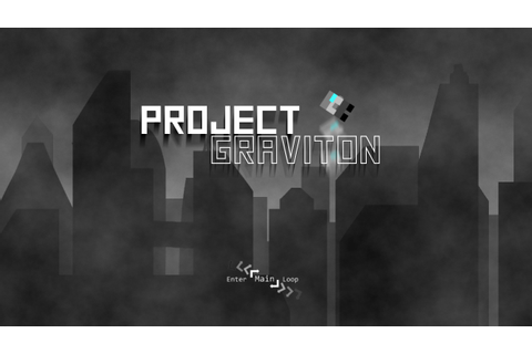 Project Graviton Windows game - Mod DB