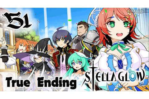 Stella Glow - Walkthrough Gameplay Part 51 - True Ending ...