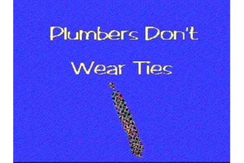 defunct games > plumbers don't wear ties > picture preview