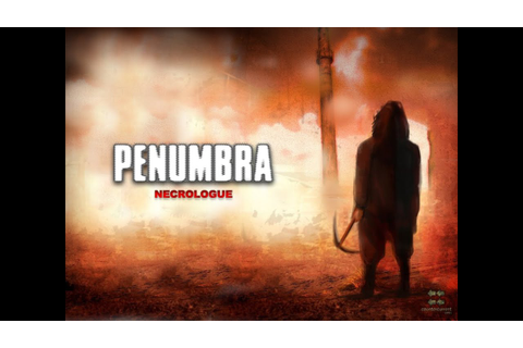 Penumbra Necrologue Gameplay - YouTube