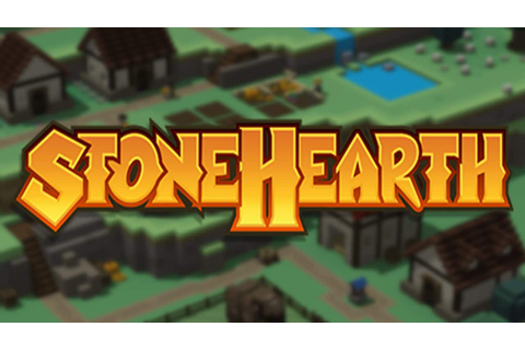 Stonehearth Free Download - GameHackStudios