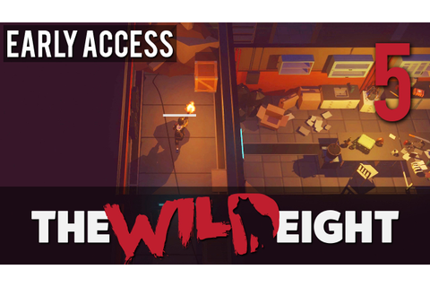 [5] Let's Play The Wild Eight (Early Access) w/ GaLm - YouTube