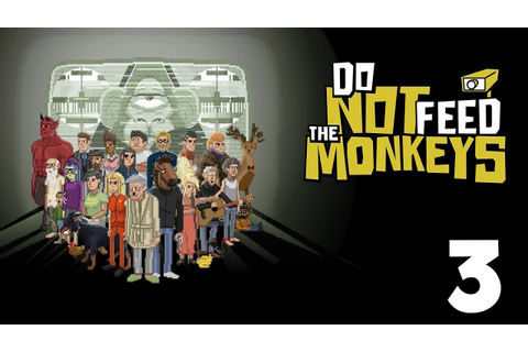GET OUTTA HERE NEIGHBOR - Do Not Feed The Monkeys Gameplay ...