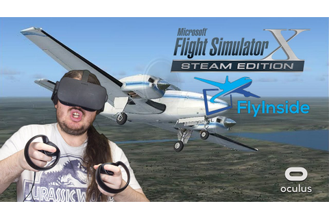 Microsoft Flight Simulator X: Steam Edition + FlyInside ...