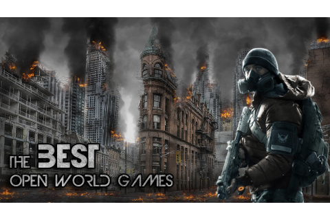 Top 31 Best Open World Games of All Time - Gameranx