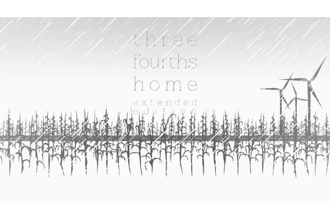 Nuovo trailer per Three Fourths Home: Extended Edition